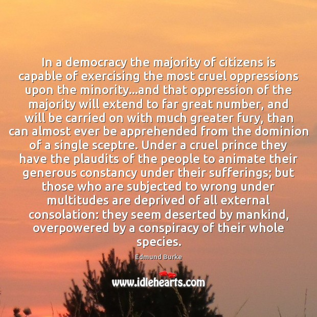 Image, In a democracy the majority of citizens is capable of exercising the