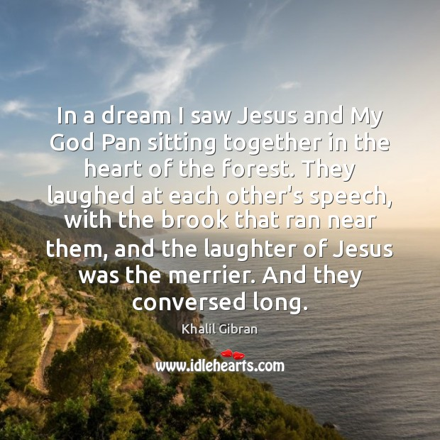 In a dream I saw Jesus and My God Pan sitting together Image
