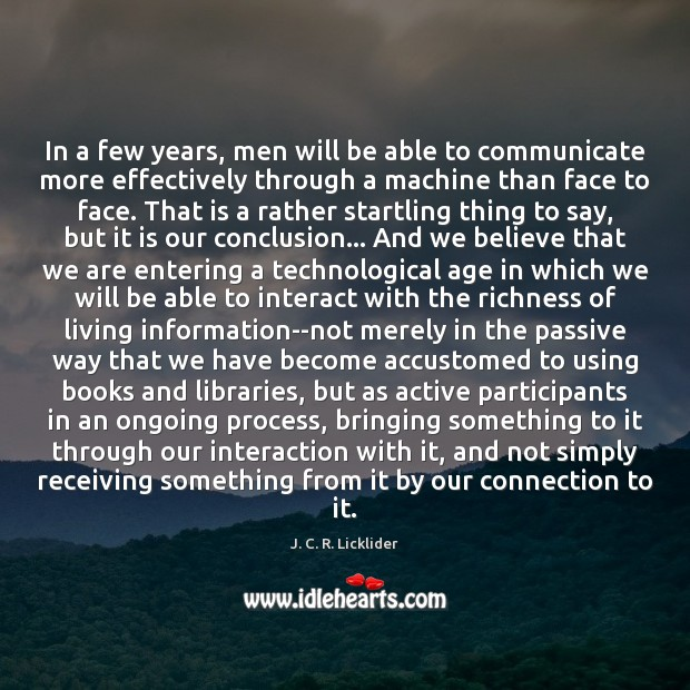 In a few years, men will be able to communicate more effectively Image