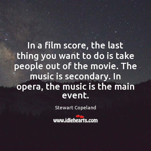 Image, In a film score, the last thing you want to do is