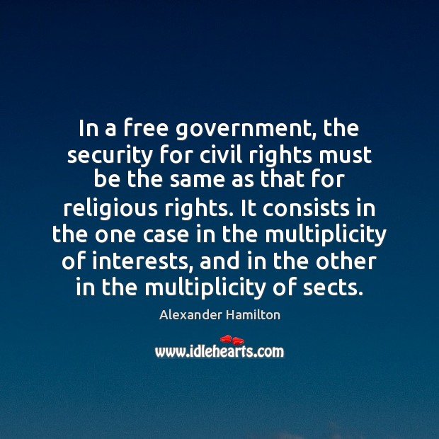 Image, In a free government, the security for civil rights must be the