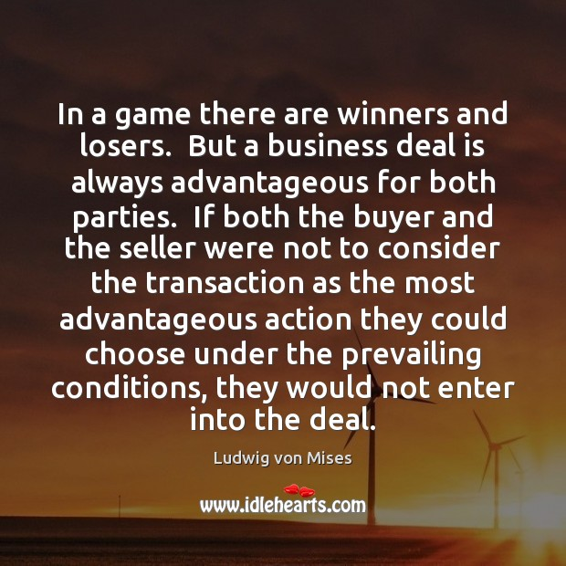 Image, In a game there are winners and losers.  But a business deal