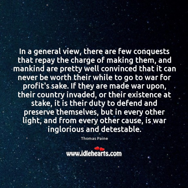 Image, In a general view, there are few conquests that repay the charge