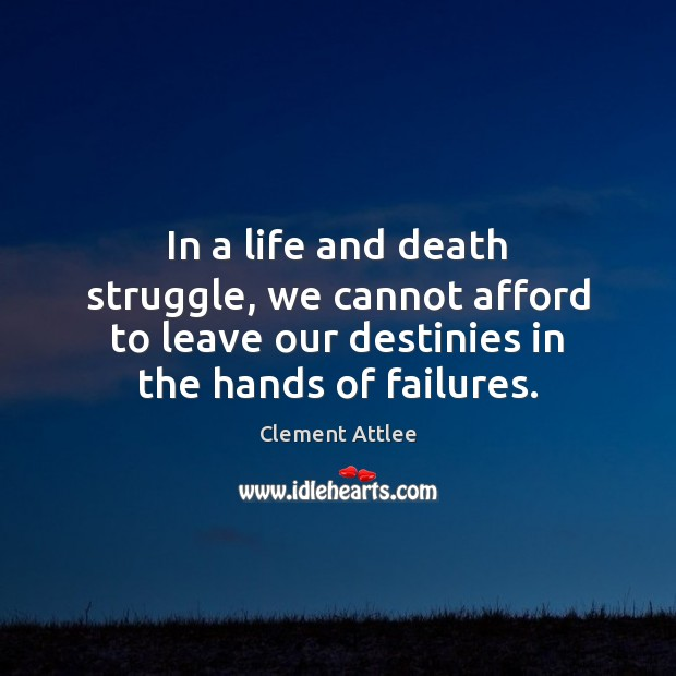 In a life and death struggle, we cannot afford to leave our Image