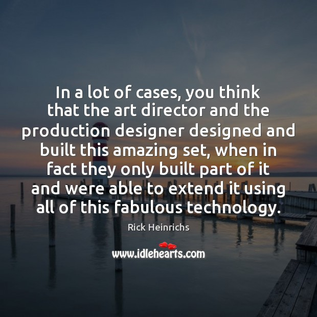 Image, In a lot of cases, you think that the art director and