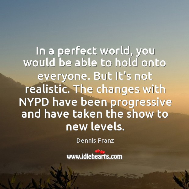 A Perfect World Quotes On IdleHearts