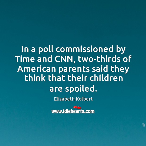 Image, In a poll commissioned by Time and CNN, two-thirds of American parents