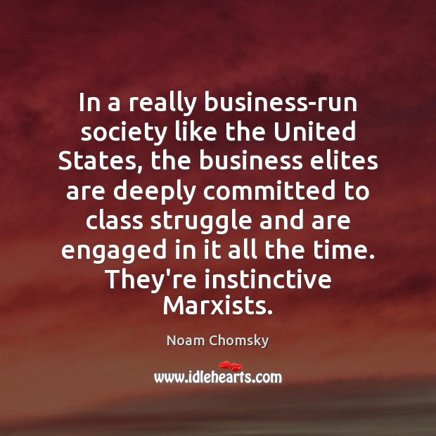 Picture Quote by Noam Chomsky