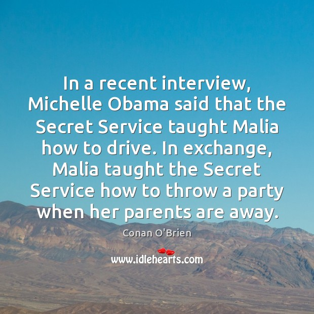 Image, In a recent interview, Michelle Obama said that the Secret Service taught
