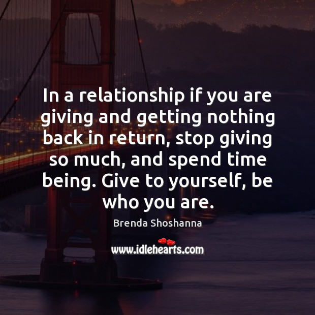 Image, In a relationship if you are giving and getting nothing back in