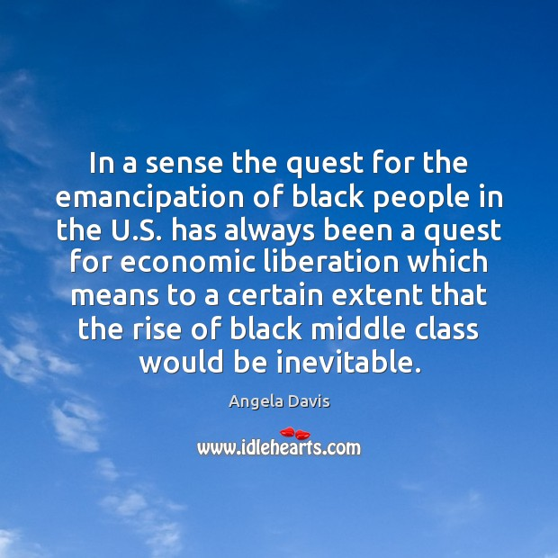 Image, In a sense the quest for the emancipation of black people in