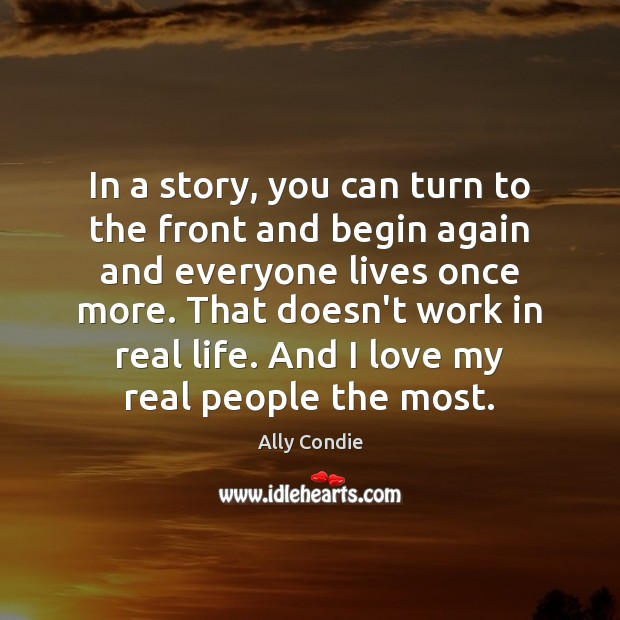 In a story, you can turn to the front and begin again Image