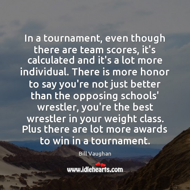 In a tournament, even though there are team scores, it's calculated and Team Quotes Image