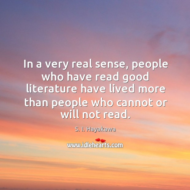 Image, In a very real sense, people who have read good literature have