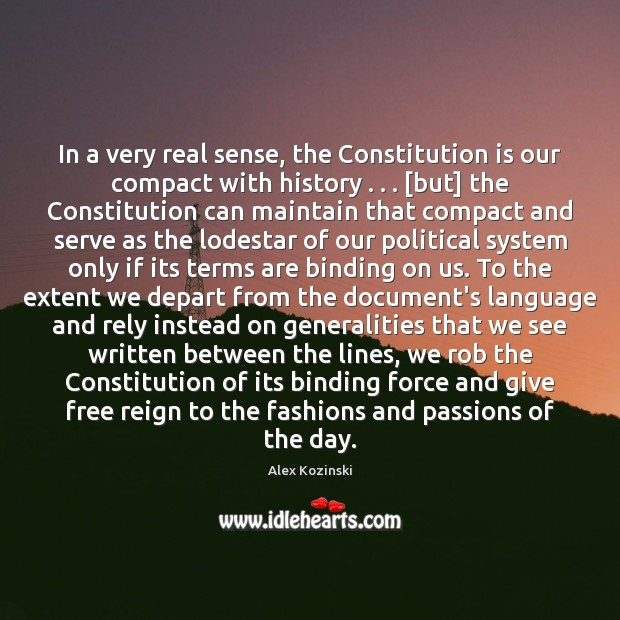 Image, In a very real sense, the Constitution is our compact with history . . . [