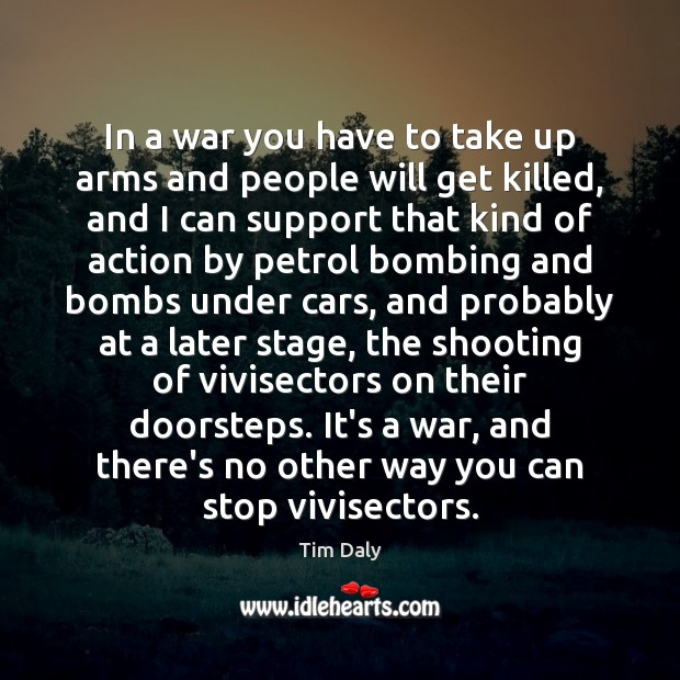 Image, In a war you have to take up arms and people will