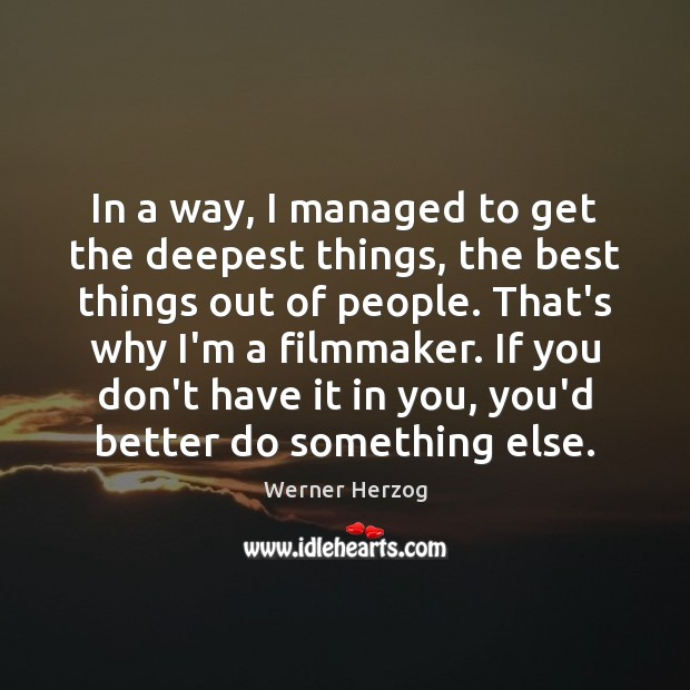 Picture Quote by Werner Herzog