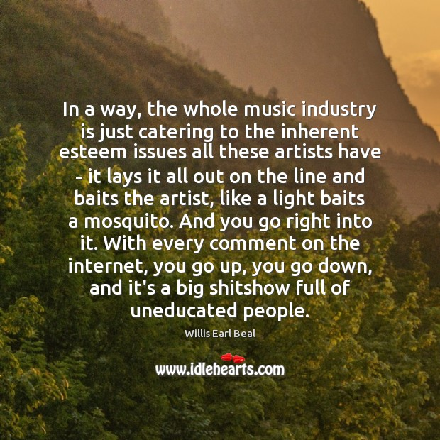 Image, In a way, the whole music industry is just catering to the