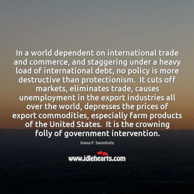 Image, In a world dependent on international trade and commerce, and staggering under