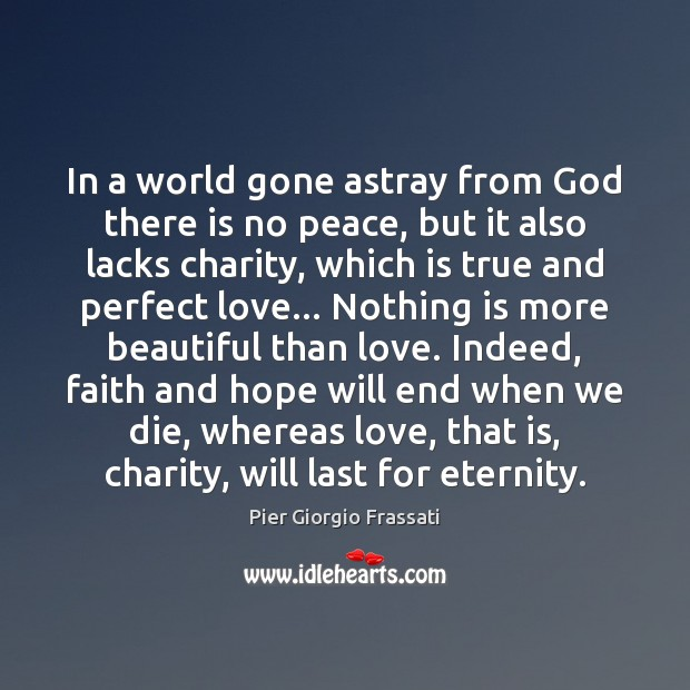 In a world gone astray from God there is no peace, but Image