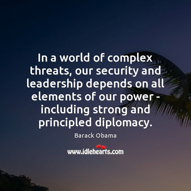Image, In a world of complex threats, our security and leadership depends on