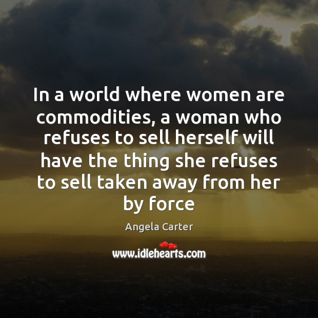 Image, In a world where women are commodities, a woman who refuses to