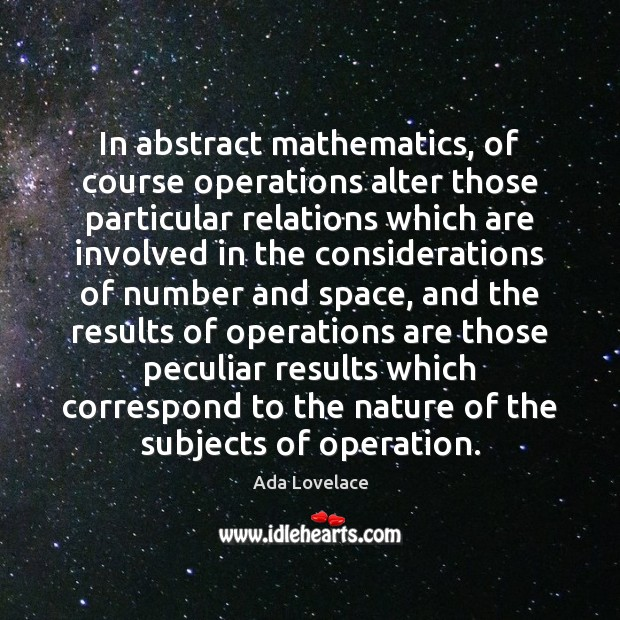 Image, In abstract mathematics, of course operations alter those particular relations which are