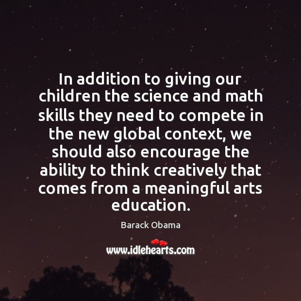 Image, In addition to giving our children the science and math skills they
