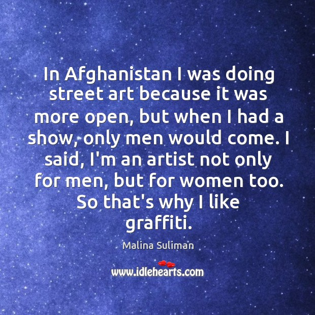 In Afghanistan I was doing street art because it was more open, Image