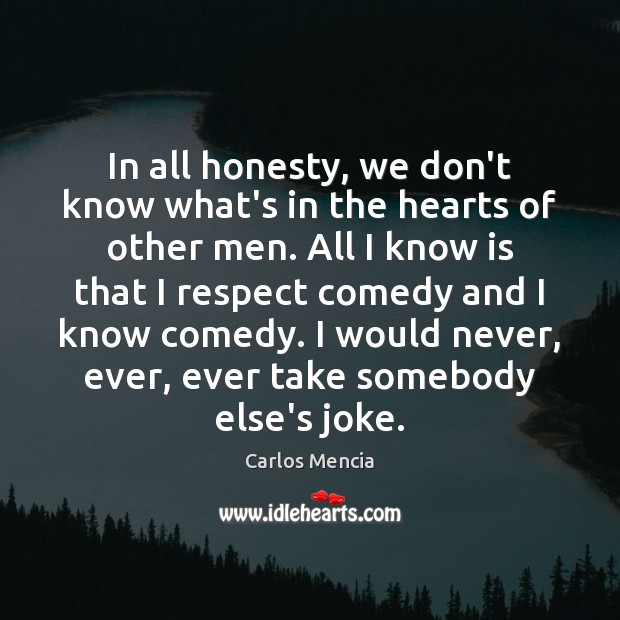 Image, In all honesty, we don't know what's in the hearts of other