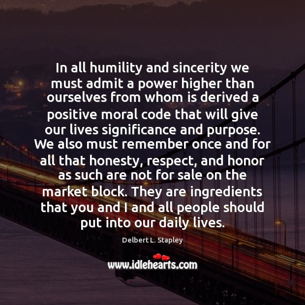 In all humility and sincerity we must admit a power higher than Image