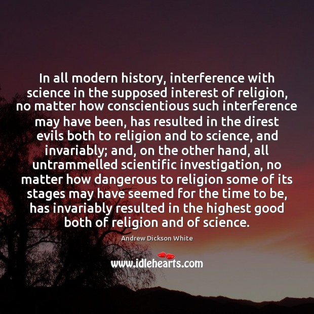 Image, In all modern history, interference with science in the supposed interest of