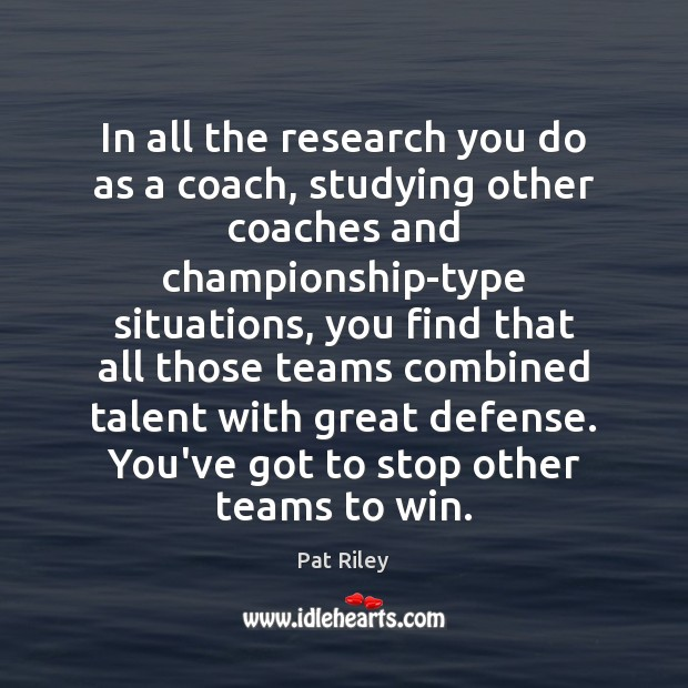 Image, In all the research you do as a coach, studying other coaches