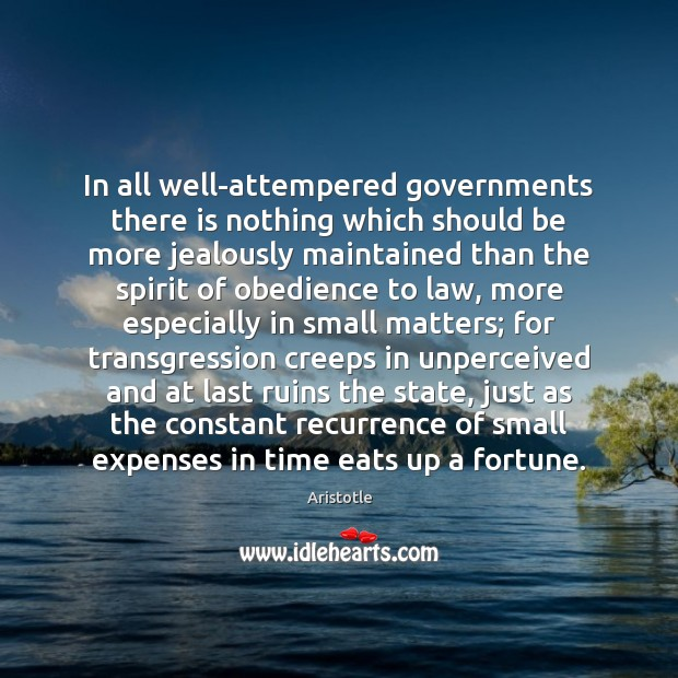 Image, In all well-attempered governments there is nothing which should be more jealously