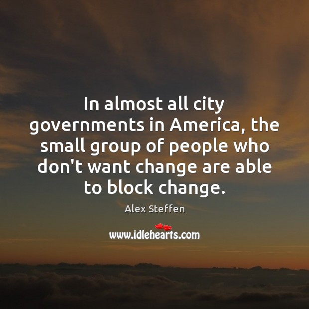 Image, In almost all city governments in America, the small group of people