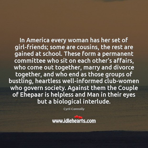 Image, In America every woman has her set of girl-friends; some are cousins,