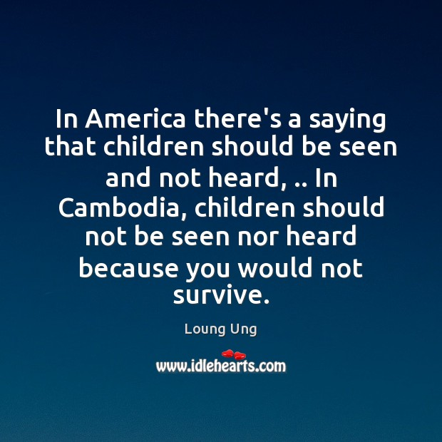 Image, In America there's a saying that children should be seen and not