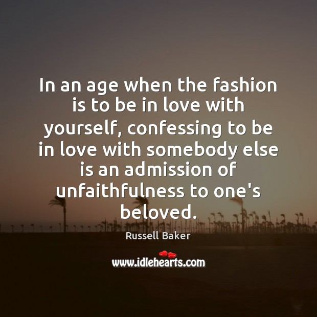 In an age when the fashion is to be in love with Fashion Quotes Image