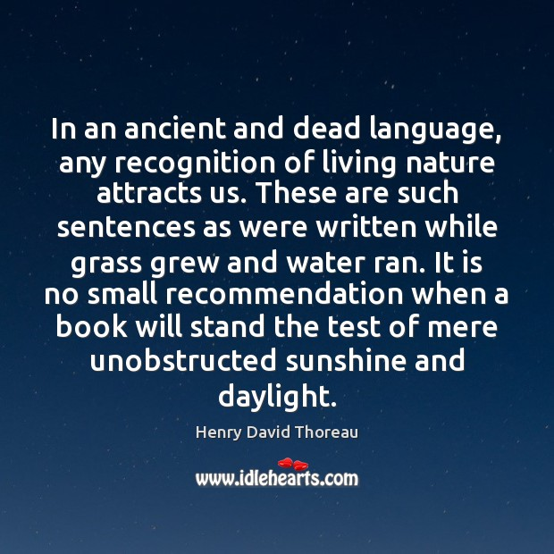 In an ancient and dead language, any recognition of living nature attracts Image