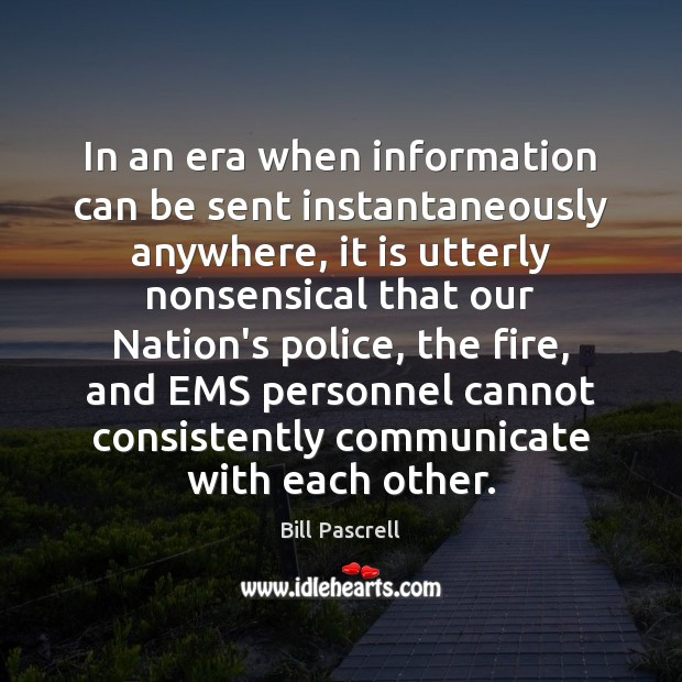 Image, In an era when information can be sent instantaneously anywhere, it is