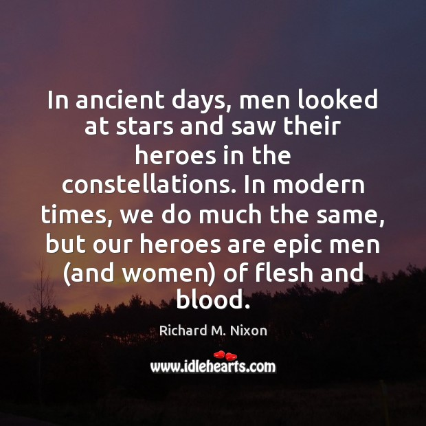 In ancient days, men looked at stars and saw their heroes in Image