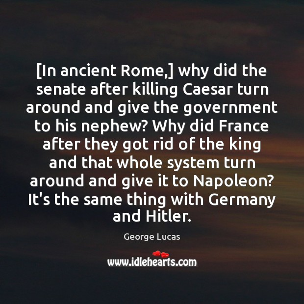 Image, [In ancient Rome,] why did the senate after killing Caesar turn around