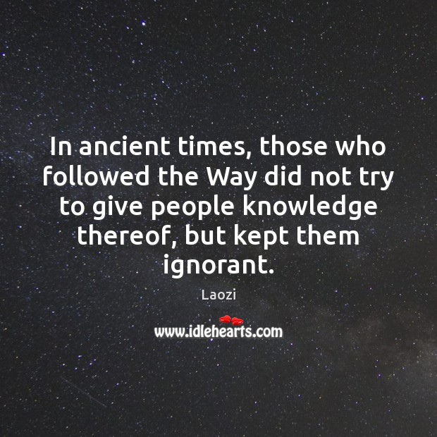 In ancient times, those who followed the Way did not try to Image