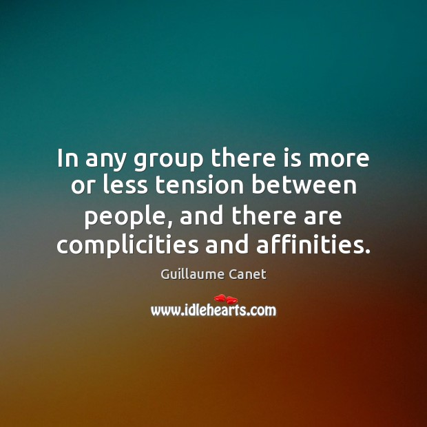 Image, In any group there is more or less tension between people, and