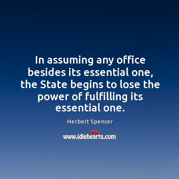 Image, In assuming any office besides its essential one, the State begins to
