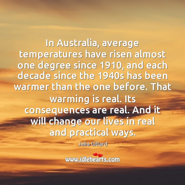 Image, In Australia, average temperatures have risen almost one degree since 1910, and each