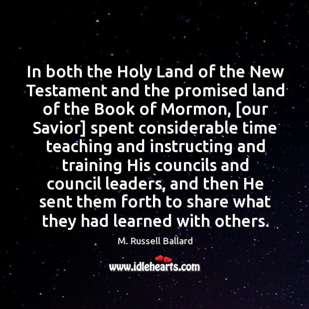 In both the Holy Land of the New Testament and the promised Image