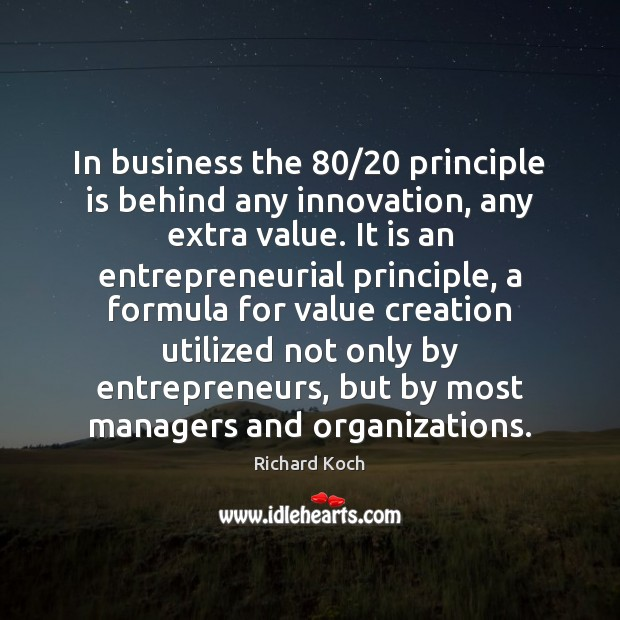 Image, In business the 80/20 principle is behind any innovation, any extra value. It