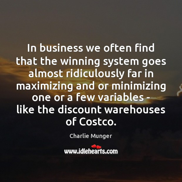 Image, In business we often find that the winning system goes almost ridiculously