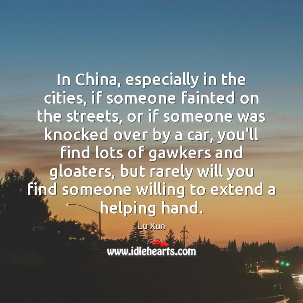 Image, In China, especially in the cities, if someone fainted on the streets,